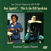 Two One-Act Operas by Lee Hoiby — Benton Hess, Eastman Opera Theater