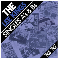 Singles A´s & B´s 1966-1967 — The Lee Kings