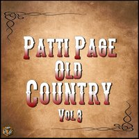 Patti Page: Old Country, Vol. 3 — Patti Page, Jack Rael