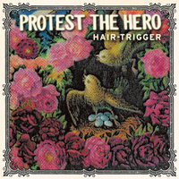 Hair-Trigger — Protest The Hero