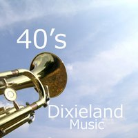 40s Dixieland Music — Music from the 40s