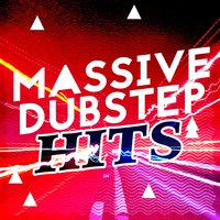 Massive Dubstep Hits — Dubstep Kings, Dubstep, Dubstep Anthems, Dubstep|Dubstep Anthems|Dubstep Kings