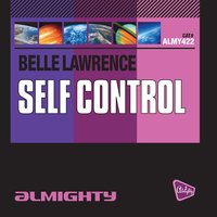 Almighty Presents: Self Control — Belle Lawrence