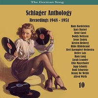The German Song / Schlager Anthology / Recordings 1948 - 1951, Vol. 10 — сборник