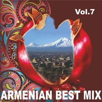 Armenian Best Mix, Vol. 7 — сборник
