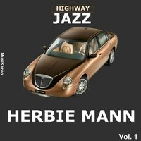 Highway Jazz - Herbie Mann, Vol. 1 — Herbie Mann
