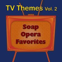 TV Themes Vol. 2 - Soap Opera Favorites — The Hit Nation