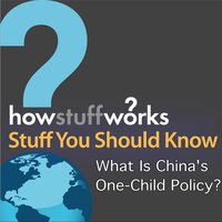 What Is China's One-Child Policy? — Stuff You Should Know