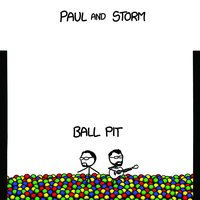 Ball Pit — Paul and Storm