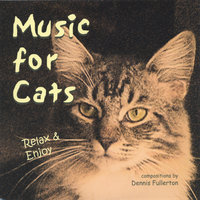 Music For Cats — Dennis Fullerton