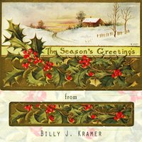 The Seasons Greetings From — Billy J Kramer & The Dakotas, The Dakotas, Billy J. Kramer, Billy J. Kramer, Billy J. Kramer & The Dakotas, The Dakotas