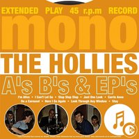 A's, B's & EP's — The Hollies