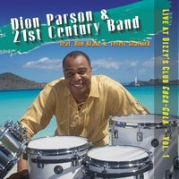 Live at Dizzy's Club Coca-Cola, Vol. 1 — Ron Blake, Terell Stafford, Dion Parson, 21st Century Band
