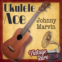 Vintage Rare - Ukulele Ace — Johnny Marvin