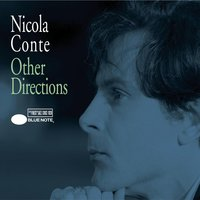 Other Directions — Nicola Conte