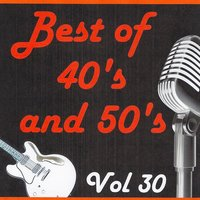 Best of 40's and 50's, Vol. 30 — сборник