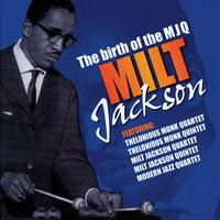 The Birth Of The MJQ — Milt Jackson