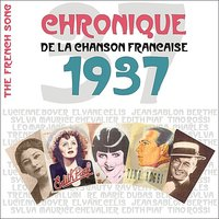 The French Song : Chronique De La Chanson Française (1937), Vol. 14 — сборник
