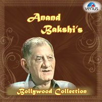 Anand Bakshi's Bollywood Collection — сборник