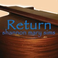 Return — Shannon Mary Sims
