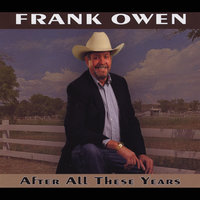 After All These Years — Frank Owen