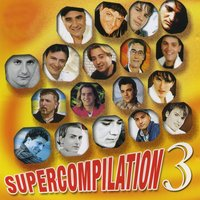 Supercompilation, Vol. 3 — Francesca, Antony, Nino Fiorello, Franco Moreno