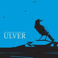 Live at the Norwegian National Opera — Ulver