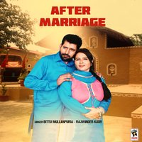 After Marriage — Rajwinder Kaur, Bittu Mullanpuria