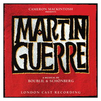 Martin Guerre — Martin Guerre - Original London Cast, The 'Martin Guerre' Company