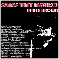 Songs That Inspired James Brown — сборник