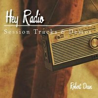 Hey Radio — Robert Dean