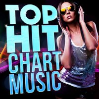 Top Hit Chart Music — Top Hit Music Charts, Top 40 DJ's
