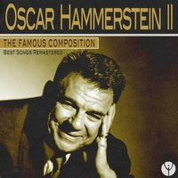 The Famous Composition: Oscar Hammerstein II — сборник