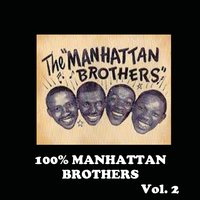 100% Manhattan Brothers, Vol. 2 — The Manhattan Brothers