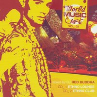 World Music Cafe Volume 2 — сборник