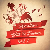 Accordéon Club de France, Vol. 1 — Accordeons de Paris