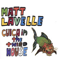 Cuica In The Third House — Matt Lavelle
