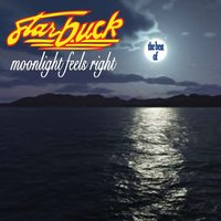 Moonlight Feels Right - The Best Of (Re-Recorded) — Starbuck