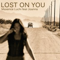 Lost on You — Maxence Luchi, Joanna