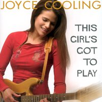 This Girl's Got To Play — Joyce Cooling