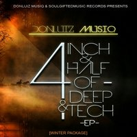 4inch & Half of Deep & aTech Ep  Winter Package — Donluiz Musicue