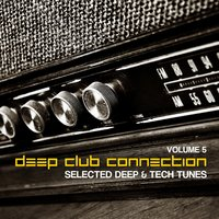 Deep Club Connection, Vol. 5 — сборник
