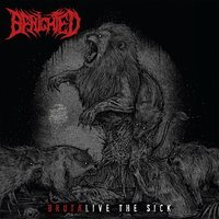 Brutalive the Sick — Benighted
