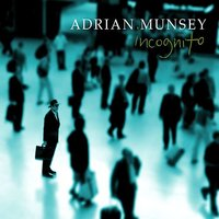 Incognito — Adrian Munsey