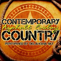 Asphalt Cowboy: Contemporary Country — Oklahoma Sky
