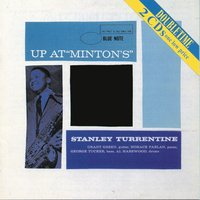 Up At Minton's — Stanley Turrentine
