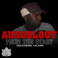 From the Start (feat. J.R.Tist) — Absooloot