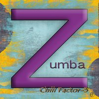 Chill Factor-5 Zumba — Chill Factor 5