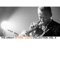 The Great Miles Davis Collection, Vol. 8 — Miles Davis