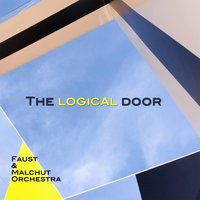 The Logical Door — Faust & Malchut Orchestra
